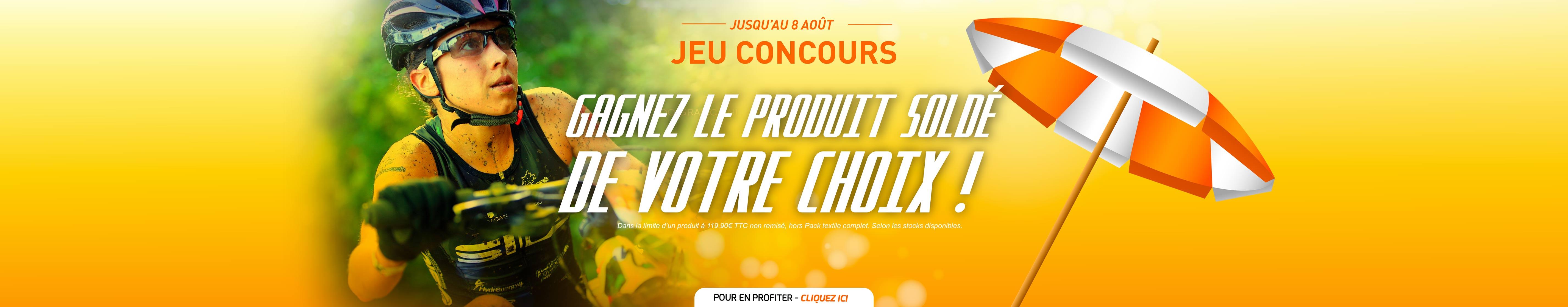 JEU CONCOURS DE L'ÉTÉ - GAGNEZ LE PRODUIT SOLDÉ DE VOTRE CHOIX